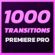 1000 Premiere Pro Transitions - VideoHive Item for Sale