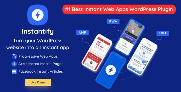Instantify - PWA & Google AMP & Facebook IA for WordPress Download