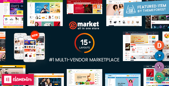 eMarket - Multi Vendor MarketPlace WordPress Theme (15+ Homepages & 3 Mobile Layouts Ready)