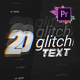 20 Glitch Text Presets Pack For Premiere Pro MOGRT - VideoHive Item for Sale
