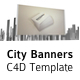 City Banners - C4D Template - VideoHive Item for Sale