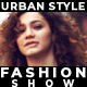 Urban Style Fashion Show - VideoHive Item for Sale