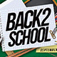 Back 2 School Party Flyer - GraphicRiver Item for Sale