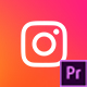 Quick Instagram | For Premiere Pro