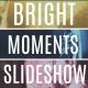Bright Moments Slideshow MOGRT - VideoHive Item for Sale