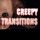 Creepy Transitions - AudioJungle Item for Sale