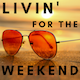 Livin' for the Weekend Remix