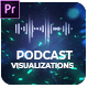 Podcast Visualizations for Premiere Pro