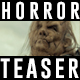 Horror Teaser - VideoHive Item for Sale