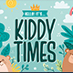Kiddy Times - GraphicRiver Item for Sale