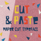 Cut And Paste Paper Cut Typeface - GraphicRiver Item for Sale