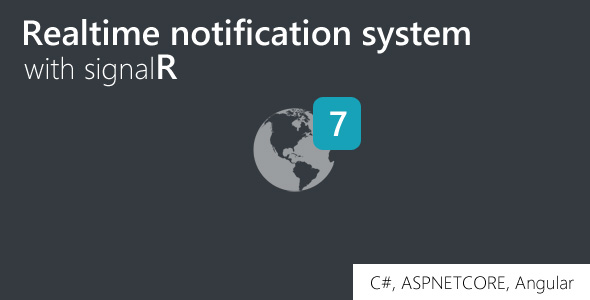 Realtime notification system with signalR, .NETCore, Angular