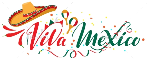 Viva Mexico Independence Day Lettering Text