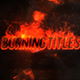 Exploding Burning Titles - VideoHive Item for Sale