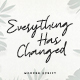 Everything Has Changed - GraphicRiver Item for Sale