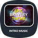 Epic Bravery Theme - AudioJungle Item for Sale