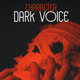 Dark Voice saying Godlike Dry