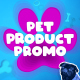 Pet Products Promo - VideoHive Item for Sale