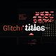 Glitch Tiltles 4K - VideoHive Item for Sale