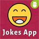 Android Jokes & Memes App (Joke, Meme, Image Jokes, Text Jokes) - CodeCanyon Item for Sale
