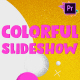 Colorful Slideshow | Premiere Pro