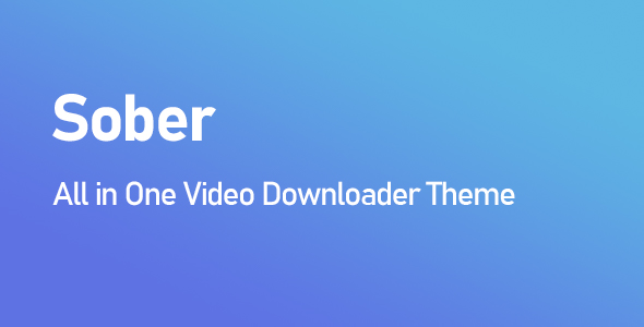 Sober All in One Video Downloader Theme