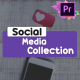 Social Media Collection | Premiere Pro MOGRT