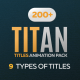 Titan - 200 Animated Titles Pack - VideoHive Item for Sale