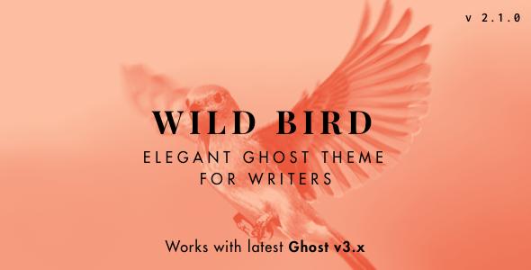 WildBird - Minimal and Elegant Ghost Theme