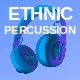 Ethnic Percussion