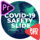 Covid-19 / Safety Slide for - Premiere Pro - VideoHive Item for Sale