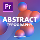 Abstract Typography for Premiere Pro | MOGRT - VideoHive Item for Sale