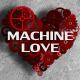 Machine Love - VideoHive Item for Sale