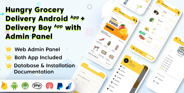 Hungry Grocery Delivery Android App and Delivery Boy App with Interactive Admin Panel Download