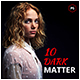 10 Dark Matter Photoshop Actions - GraphicRiver Item for Sale