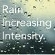 Rain Increasing Intensity