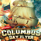 Columbus Day Holiday Flyer - GraphicRiver Item for Sale