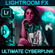 Ultimate Cyberpunk - Lightroom Preset - GraphicRiver Item for Sale