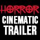 Cinematic Horror Trailer