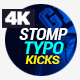 Stomp - Typo Kicks - VideoHive Item for Sale