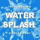 Water Splash - Creative Display Font - GraphicRiver Item for Sale