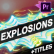 Explosion Elements And Titles | Premiere Pro MOGRT