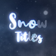 Snow Titles - VideoHive Item for Sale