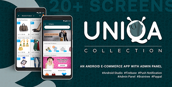 Uniqa - An android eCommerce app with admin panel