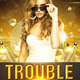 Trouble Maker Flyer - GraphicRiver Item for Sale