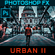 Urban ll - Photoshop Action - GraphicRiver Item for Sale