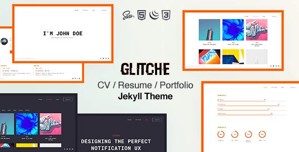 Glitche - Resume CV & Portfolio Jekyll Theme