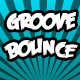 Groove and Bounce