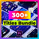 9 in 1 Titles Pack Bundle - VideoHive Item for Sale