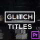 Glitch Modern Titles & Lower Thirds for Premiere Pro - VideoHive Item for Sale